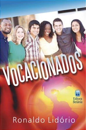 Livro Vocacionados - Ronaldo Lidório - Ed Betânia