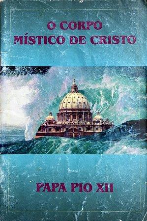 Mystici Corporis Christi - Papa Pio XII