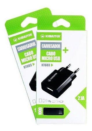 Kit Carregador Com Cabo Micro USB V8 2.1A Kimaster KT603 - Preto