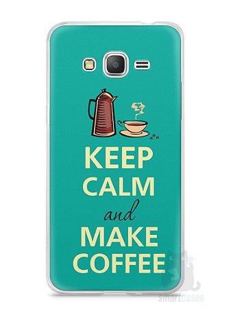 Capa Samsung Gran Prime Keep Calm and Make Coffee