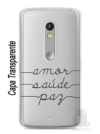 Capa Capinha Moto X Play Amor Saúde Paz