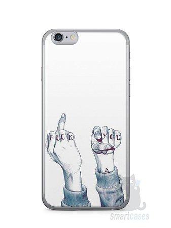 Capa Iphone 6/S Fuck You