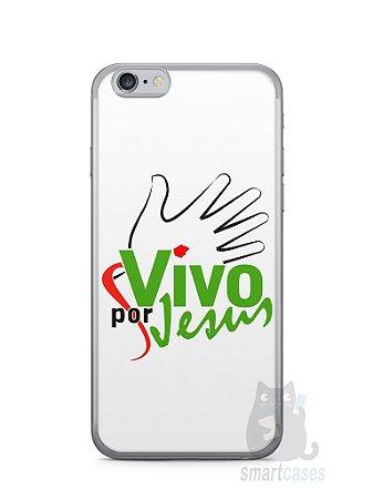 Capa Iphone 6/S Vivo Por Jesus