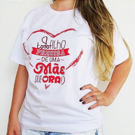 Camiseta Mãe Que Ora Branca