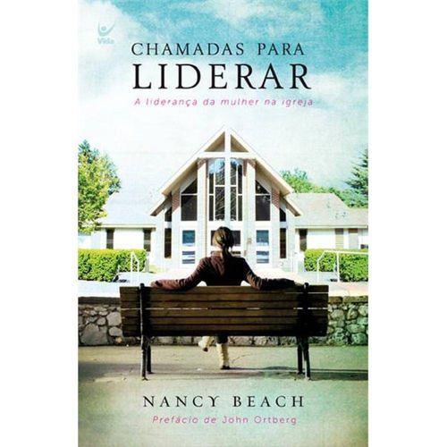 Livro - Chamadas Para Liderar - Nancy Beach