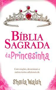 Bíblia da Princesinha - Capa Almofadada (NTLH)