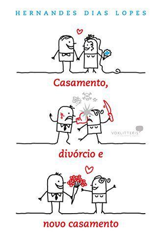 Livro - Casamento, Divórcio e Novo Casamento - Hernandes Dias Lopes