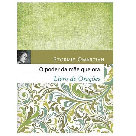 Livro - O Poder da Mãe que Ora (Edição de Bolso) - Stormie Omartian