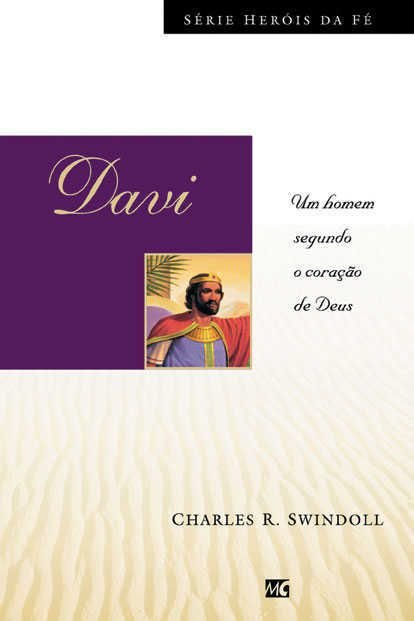 Livro - Heróis da Fé - Davi - Charles R. Swindoll