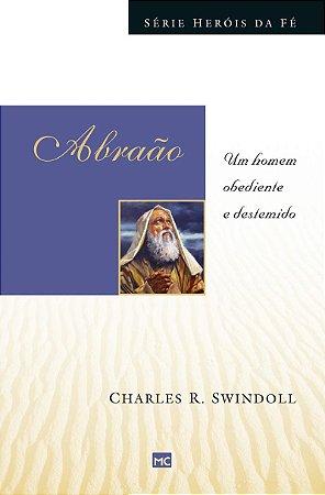 Livro - Heróis da Fé - Abraão - Charles R. Swindoll