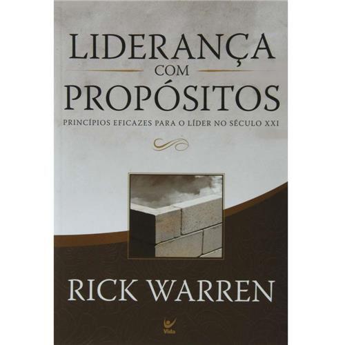Livro - Liderança Com Propósitos - Rick Warren