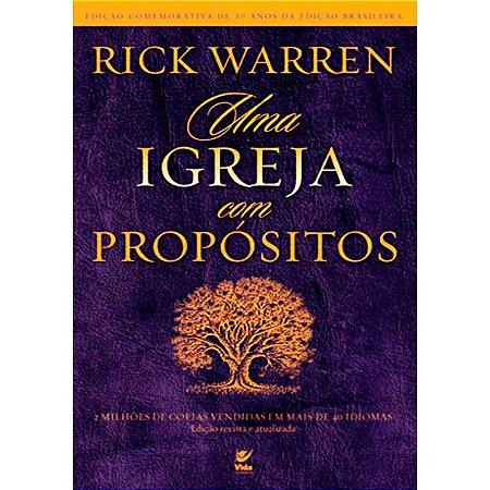 Livro - Uma Igreja Com Propósitos - Rick Warren