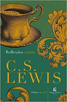 Livro - Reflexões Cristãs - C.S. Lewis