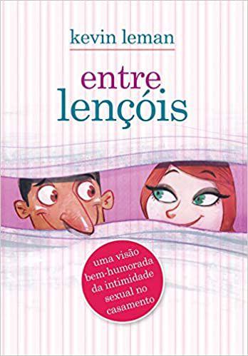 Livro - Entre Lençóis - Kevin Leman