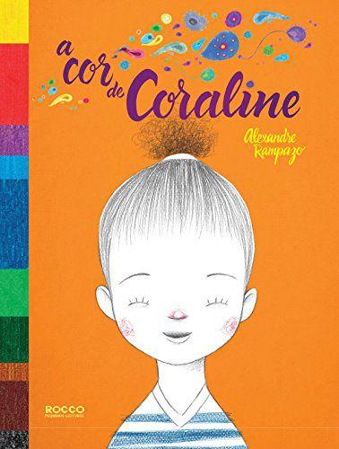 COR DA CAROLINE, A