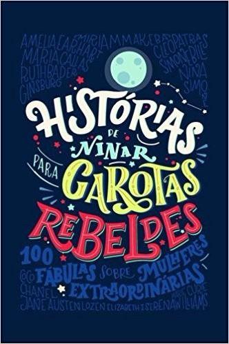 HISTORIAS DE NINAR PARA GAROTAS REBELDES