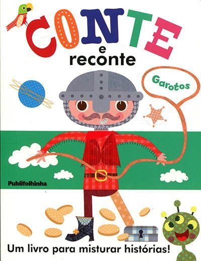 CONTE E RECONTE: GAROTOS