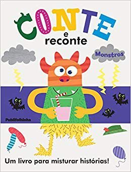 CONTE E RECONTE: MONSTROS