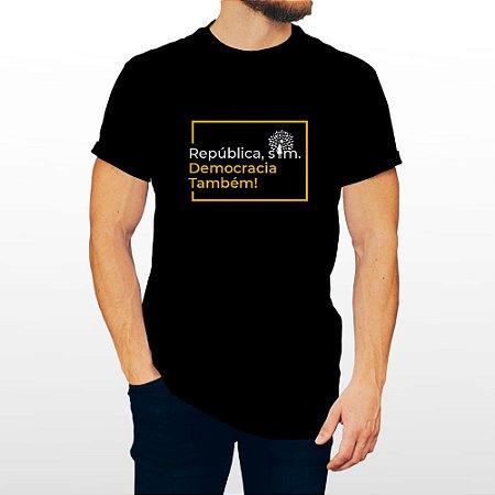 Camiseta Masculina Preta - República Sim, Democracia Também