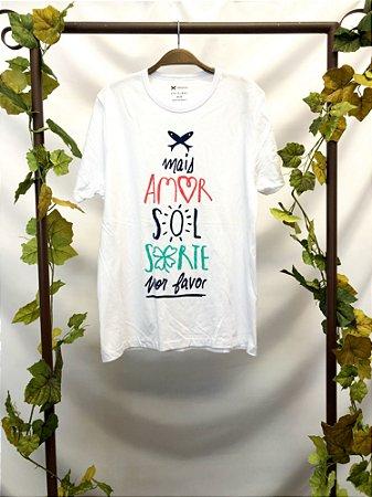 Camiseta Mais Amor, Sol, Sorte Por favor (M)