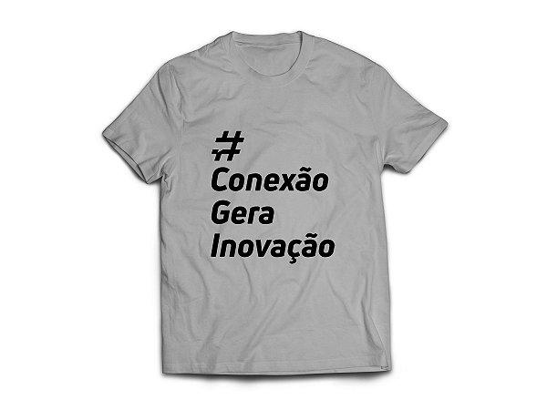 Camiseta #ConexãoGeraInovação