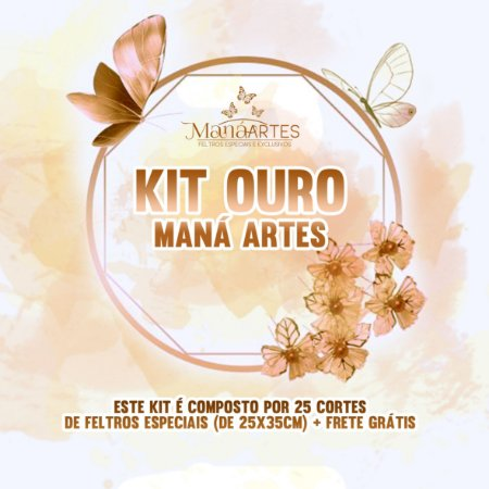 KIT OURO - MANÁ ARTES - PROMOCIONAL