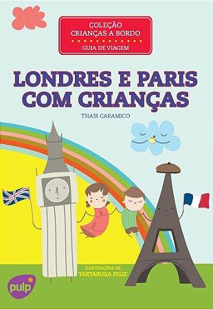 GUIA LONDRES E PARIS COM CRIANÇAS