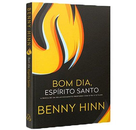Bom dia, Espírito Santo | Benny Hinn