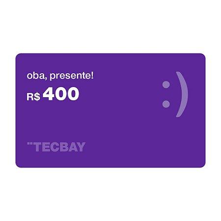 Vale presente R$400,00