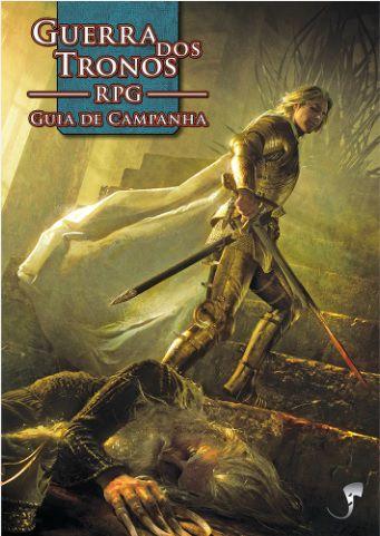 GUERRA DOS TRONOS GUIA DE CAMPANHA RPG