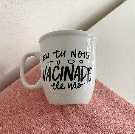 Nóis vacinado.. ele não!