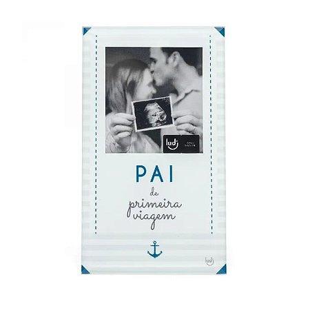 Porta Retrato Cartão Pai de Primeira Viagem
