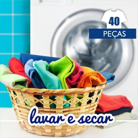 Lavar e Secar - 40 peças
