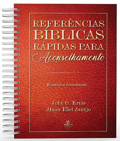 Referências Bíblicas Rápidas Para Aconselhamento - John Kruis e Ábner Eliel