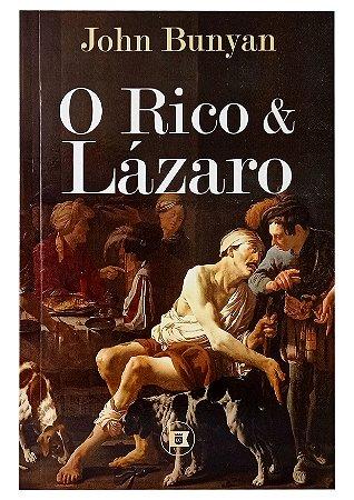 O Rico e Lázaro - John Bunyan