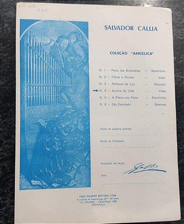 AURORA DA VIDA - partitura para piano - Salvador Callia