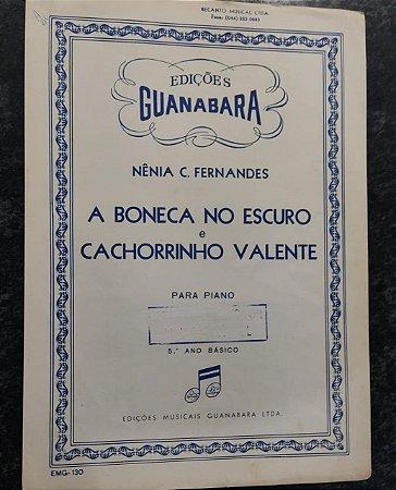 A BONECA NO ESCURO E CACHORRINHO VALENTE - partituras para piano - Nênia C. Fernandes