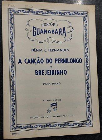 A CANÇÃO DO PERNILONGO e BREJEIRINHO - partituras para piano - Nênia C. Fernandes