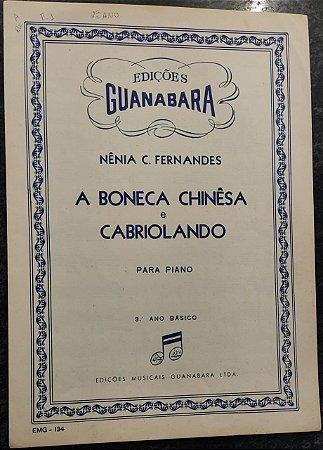 A BONECA CHINÊSA e CABRIOLANDO - partitura para piano - Nênia C. Fernandes