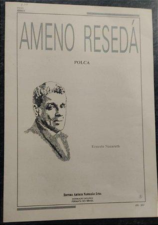AMENO RESEDÁ - partitura para piano - Ernesto Nazareth