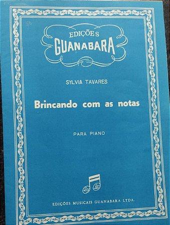 BRINCANDO COM AS NOTAS - partitura para piano - Sylvia Tavares
