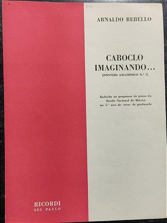 CABOBLO IMAGINANDO (ponteio amazônico n° 1) - partitura para piano - Arnaldo Rebello