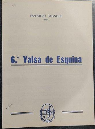 VALSA DE ESQUINA N° 6 - partitura para piano – Francisco Mignone