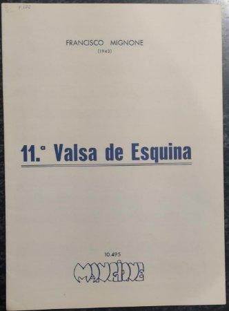VALSA DE ESQUINA N° 11 - partitura para piano – Francisco Mignone