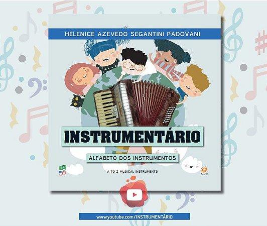 INSTRUMENTÁRIO - Alfabeto dos instrumentos - Helenice Azevedo Segantini Padovani (português/inglês)