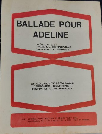 BALLADE POUR ADELINE - partitura para piano - Paul de Senneville, Olivier Toussaint, Richard Clayderman