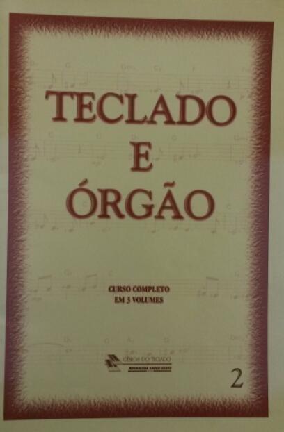 GÊNIOS DO TECLADO – TECLADO E ÓRGÃO VOL.2 - Magdalena Raush-Souto