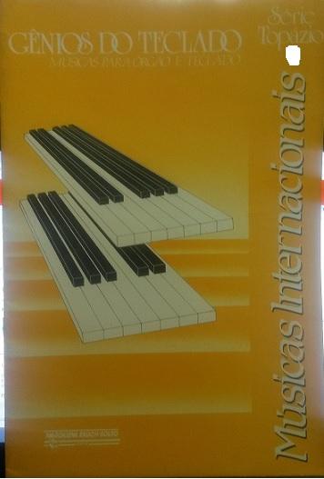 GÊNIOS DO TECLADO – Músicas para órgão e teclado – Série Topázio vol. 5 - Magdalena Raush-Souto