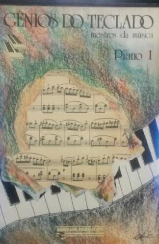 GÊNIOS DO TECLADO – Mestres da música – Piano 1 - Magdalena Raush-Souto