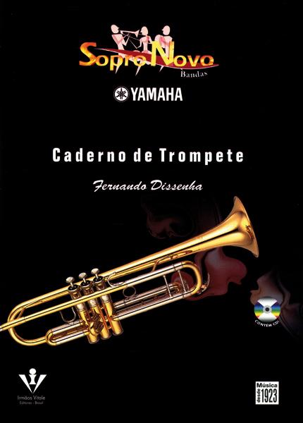 SOPRO NOVO YAMAHA - CADERNO DE TROMPETE - Fernando Dissenha